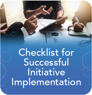 Checklist for Successful Initiative Implementation